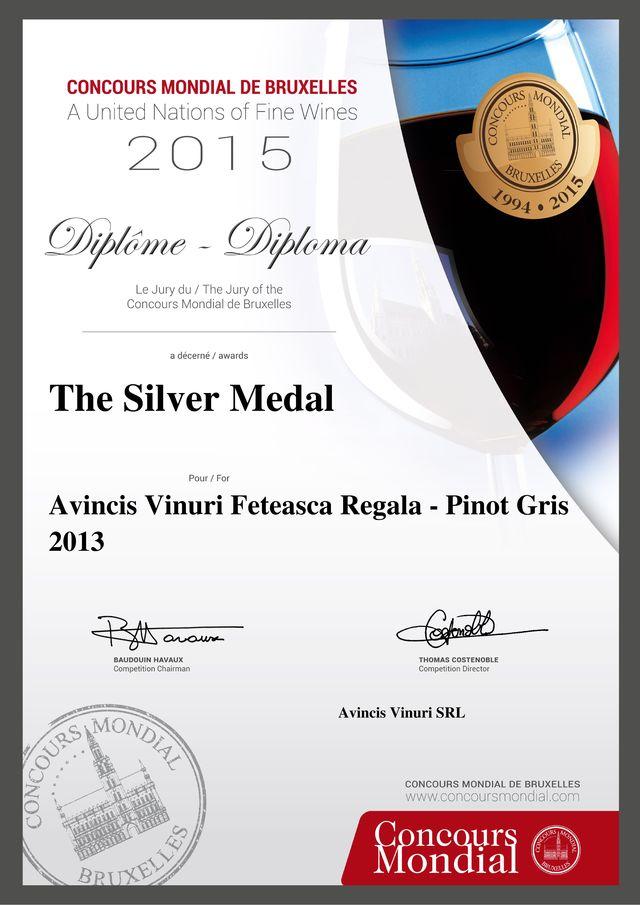 """Fetească Regală & Pinot Gris 2013"""", de la Crama AVINCIS, a câștigat medalia de argint la """"Concours Mondial de Bruxelles"""