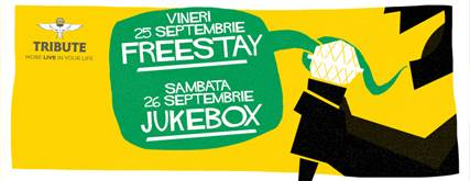 Weekend irezistibil in TRIBUTE cu Jukebox si FreeStay