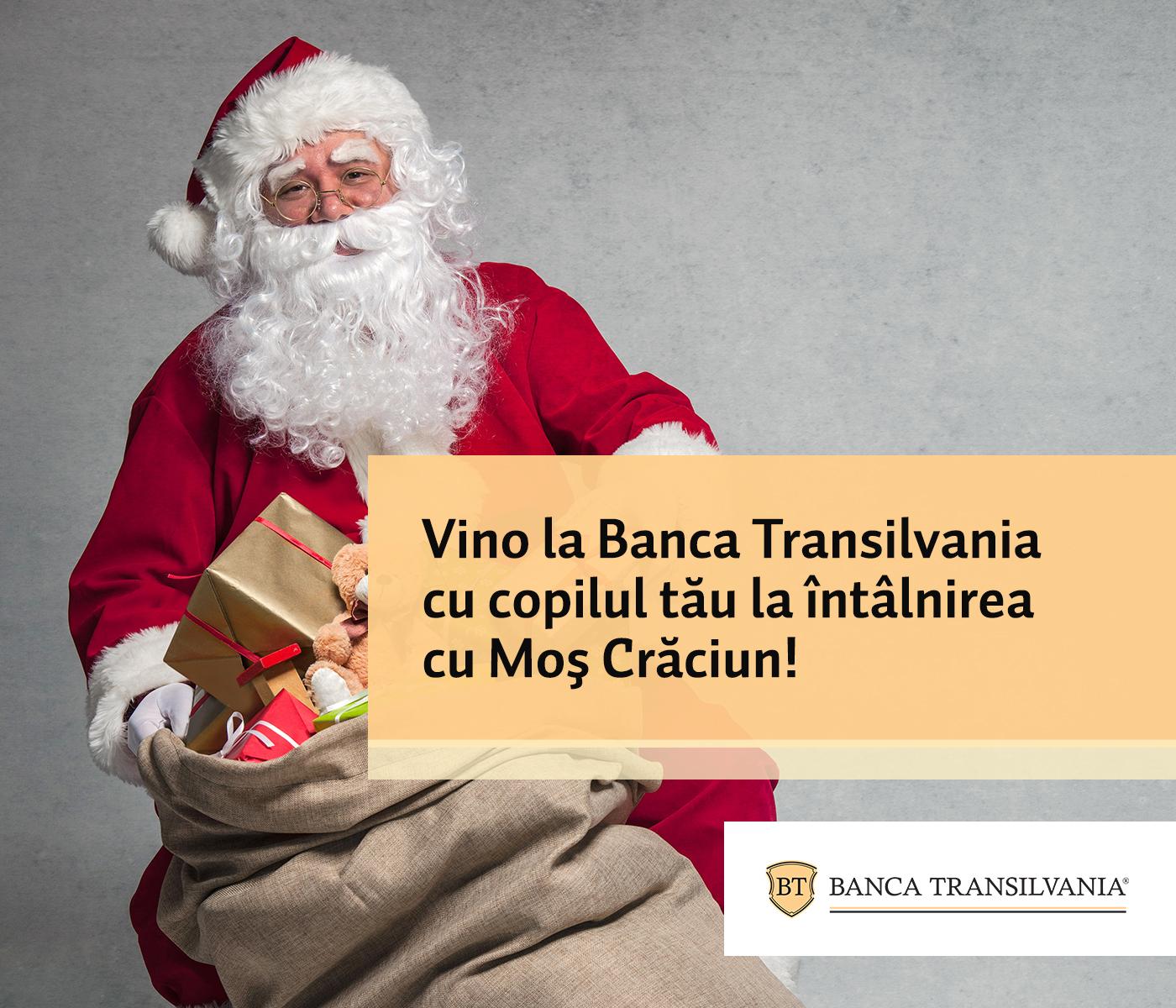 Mos Craciun te asteapta la Banca Transilvania!