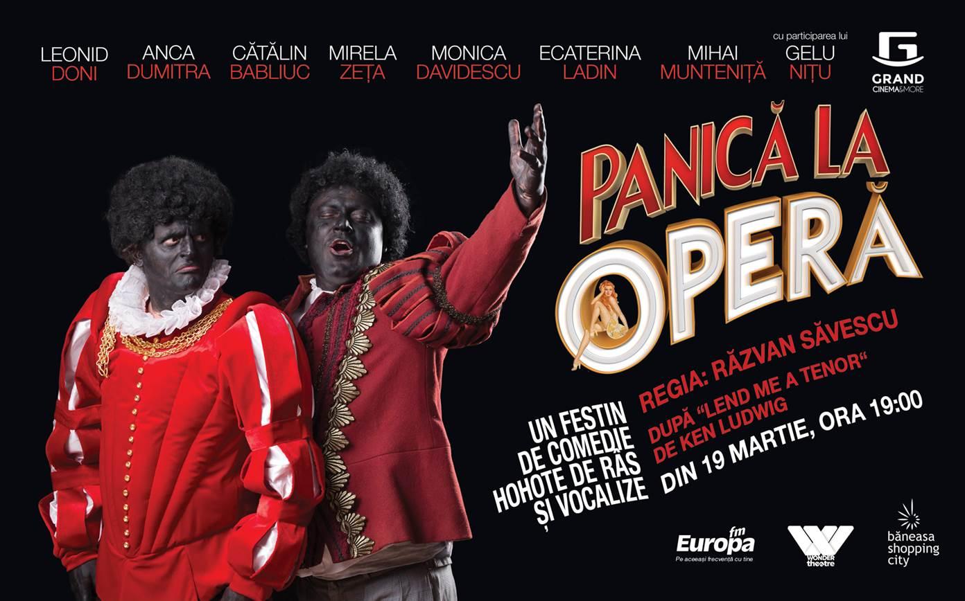 """COMEDIA """"PANICA LA OPERA"""" DEBUTEAZA LA GRAND CINEMA&MORE"""