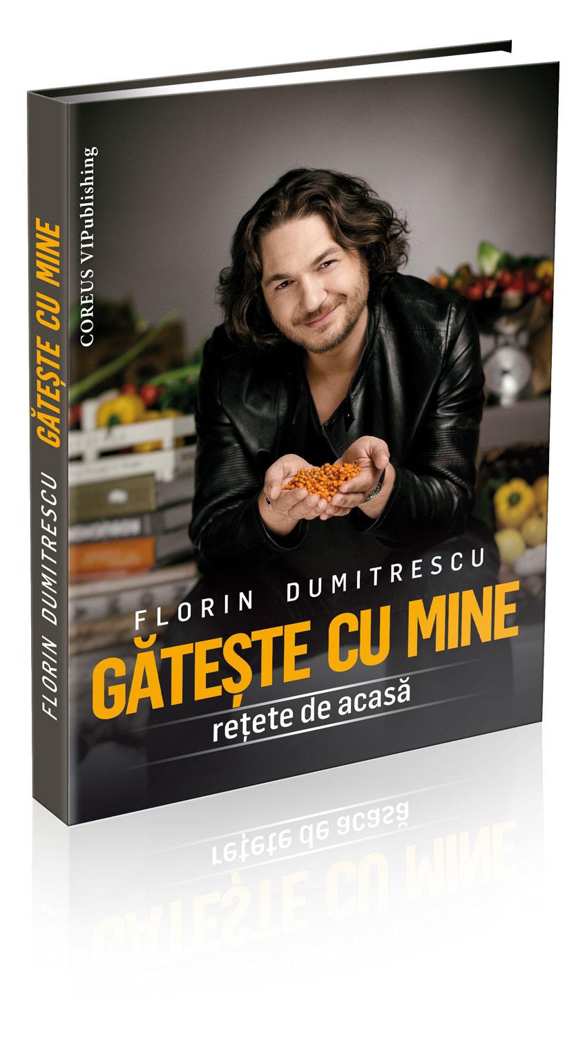 Gătește cu mine – o carte de povești culinare semnată de Florin Dumitrescu