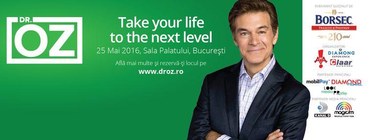"""Castiga o invitatie la evenimentul """"Du-ti viata la nivelul urmator"""", sustinut de Dr. OZ"""