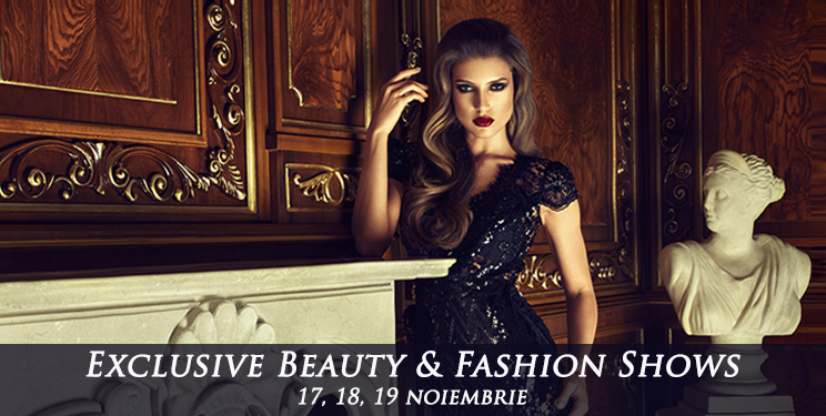 Exclusive Beauty & Fashion Shows: Noua experienta de shopping din Micul Paris!