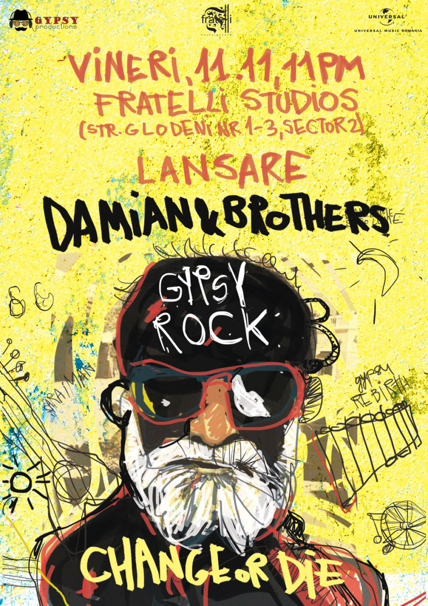Lansare in premiera, albumul aniversar Damian & Brothers – GYPSY ROCK | Change or Die.