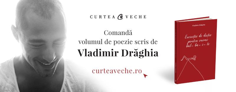"Vladimir Draghia lanseaza cartea ""Exercitii de dictie pentru inimi balbaite"""