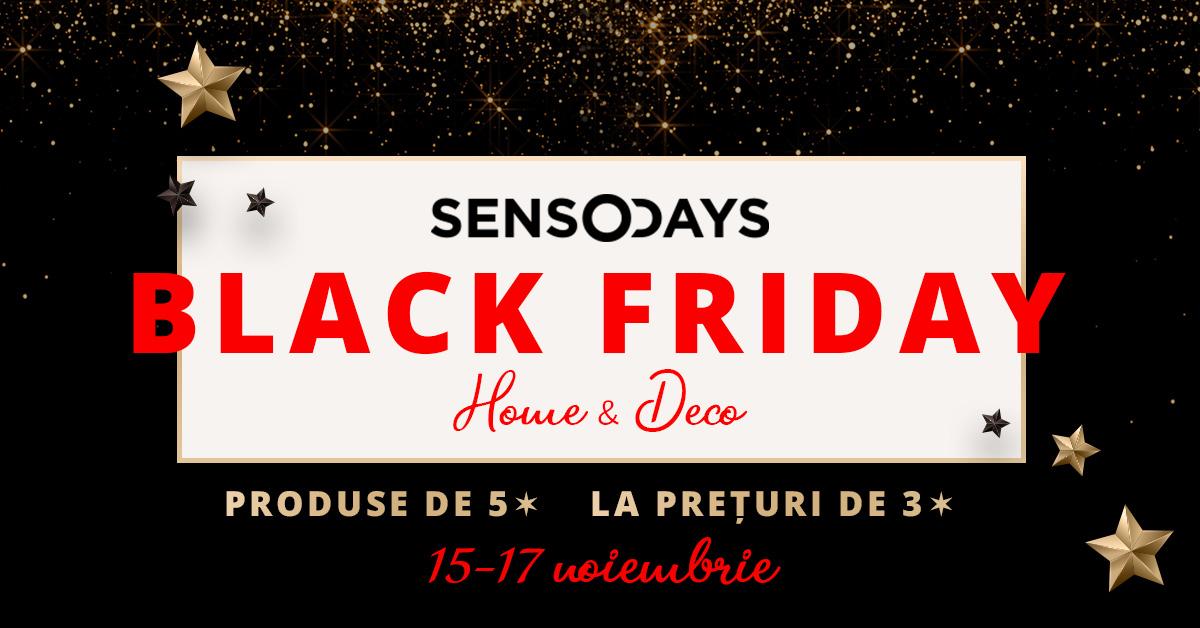 Pe SensoDays.ro ai un Black Friday pe gustul tău