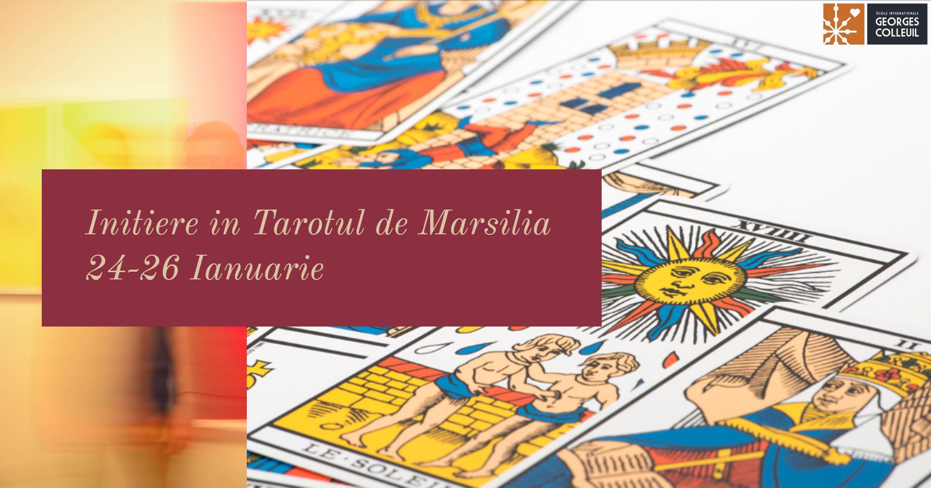 Inițiere în simbolistica Tarotului de Marsilia: Metoda Referențialului Arhetipurilor Personale
